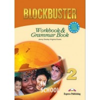 BLOCKBUSTER 2 WORKBOOK & GRAMMAR INTERNATIONAL ISBN: 9781845584122