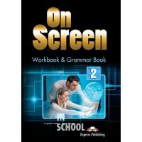 ON SCREEN 2 WORKBOOK AND GRAMMAR BOOK  (INTERNATIONAL) ISBN: 9781471534898
