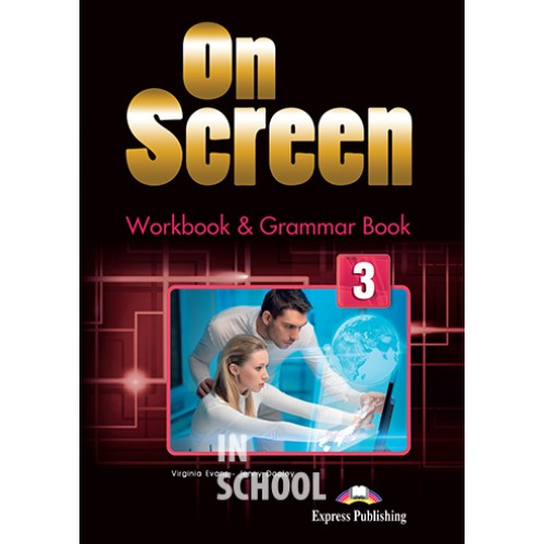 ON SCREEN 3 WORKBOOK AND GRAMMAR BOOK  (INTERNATIONAL) ISBN: 9781471535000
