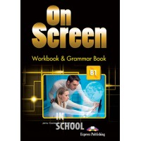 ON SCREEN B1  WORKBOOK AND GRAMMAR BOOK  (INTERNATIONAL) ISBN: 9781471554551