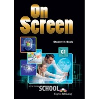 ON SCREEN C1 STUDENT'S BOOK (INTERNATIONAL) ISBN: 9781471554667