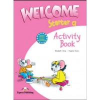 WELCOME STARTER a  ACTIVITY ISBN: 9781845583545