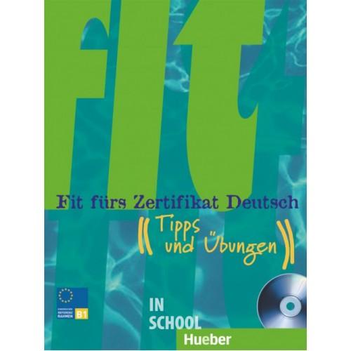 Fit fürs Zertifikat Deutsch, Lehrbuch mit integrierter Audio-CD ISBN: 9783190516513