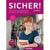 Sicher! B2/1 Aktuell, Kurs- und Arbeitsbuch mit CD-ROM zum Arbeitsbuch, Lektion 1–6 ISBN: 9783196012071
