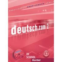 Deutsch.com 2, Arbeitsbuch mit Audio-CD zum Arbeitsbuch ISBN: 9783190116591