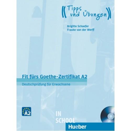 Fit fürs Goethe-Zertifikat A2, Lehrbuch mit Audio-CD ISBN: 9783190218738