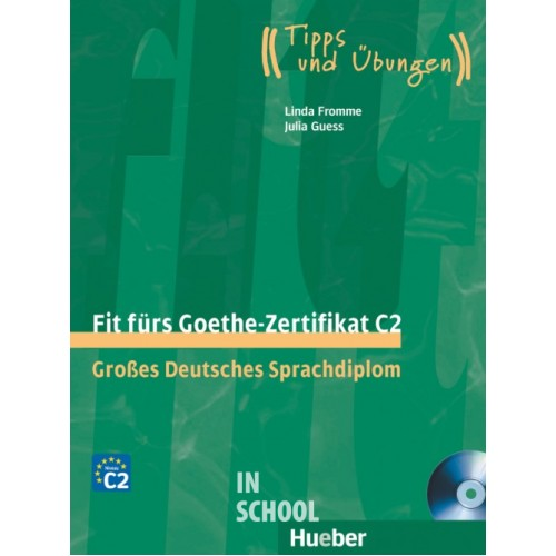 Fit fürs Goethe-Zertifikat C2, Lehrbuch mit 2 integrierten Audio-CDs ISBN: 9783192018756