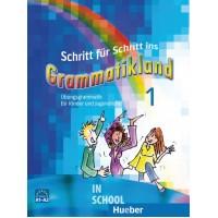 Schritt für Schritt ins Grammatikland 1, Übungsgrammatik für Kinder und Jugendliche A1 ISBN: 9783190073962
