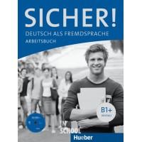 Sicher! B1+, Arbeitsbuch mit Audio-CD ISBN: 9783190112067