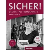 Sicher! B2, Arbeitsbuch mit Audio-CD ISBN: 9783190112074
