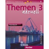 Themen aktuell 3 – Zertifikatsband, Kursbuch ISBN: 9783190016921
