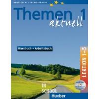 Themen aktuell 1, Kursbuch und Arbeitsbuch mit integrierter Audio-CD + CD-ROM Lektion 1–5 ISBN: 9783191816902