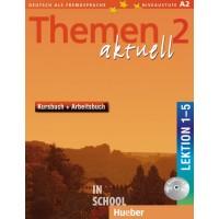 Themen aktuell 2, Kursbuch und Arbeitsbuch mit integrierter Audio-CD – Lektion 1–5 ISBN: 9783191816919