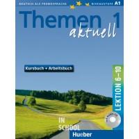 Themen aktuell 1, Kursbuch und Arbeitsbuch mit integrierter Audio-CD – Lektion 6–10 ISBN: 9783191916909