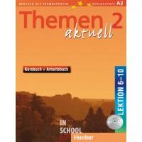 Themen aktuell 2, Kursbuch und Arbeitsbuch mit integrierter Audio-CD – Lektion 6–10 ISBN: 9783191916916