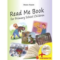 Книга для читання англійською мовою у початкових класах Read Me Book for Primary School Children. Карпюк