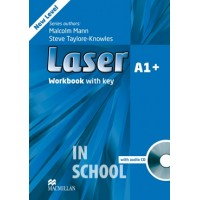 Laser A1+ Third Edition Workbook with Key and CD Pack ISBN: 9780230424616