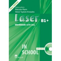 Laser B1+ Third Edition Workbook with Key and CD Pack ISBN: 9780230433687