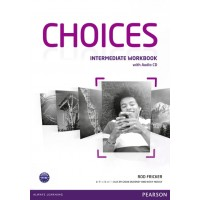 Choices Intermediate Workbook (with Audio CD) ISBN: 9781408296158