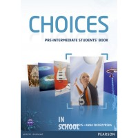 Choices Pre-intermediate Student's Book ISBN: 9781408242049