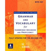 Grammar and Vocabulary for Cambridge Advanced and Proficiency Grammar CPE With Key ISBN: 9780582518216
